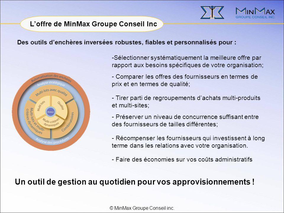 © MinMax Groupe Conseil inc. - Récompenser les fournisseurs qui investissent à long terme dans les relations avec votre organisation. Des outils dench