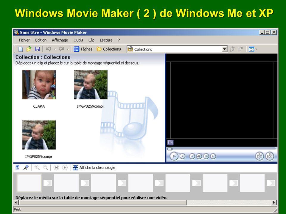Windows Movie Maker ( 2 ) de Windows Me et XP