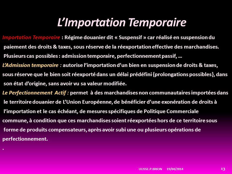 LImportation Temporaire Importation Temporaire : Régime douanier dit « Suspensif » car réalisé en suspension du paiement des droits & taxes, sous réserve de la réexportation effective des marchandises.