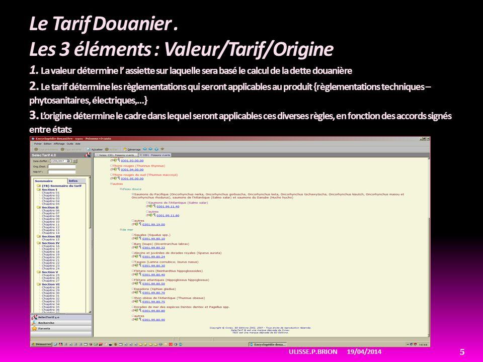 19/04/2014ULISSE.P.BRION 16 Pro douane.Connexion/ enregistrement/Outil de Simulation 2.