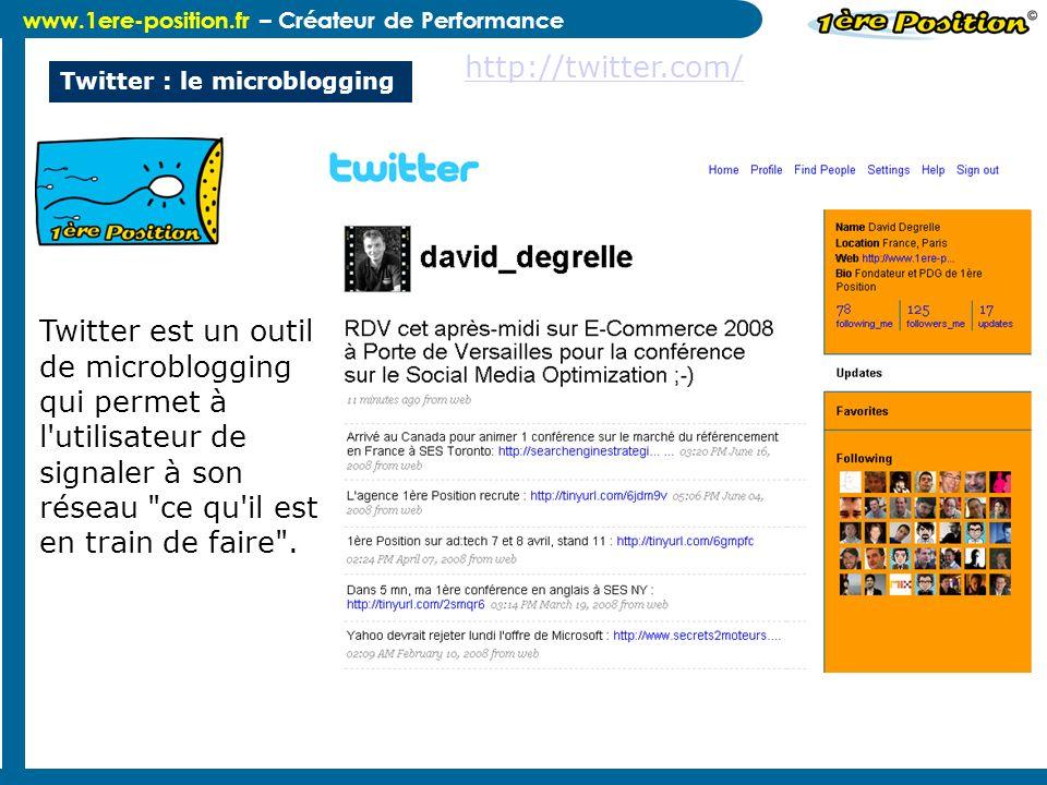 www.1ere-position.fr – Créateur de Performance Twitter : le microblogging Twitter est un outil de microblogging qui permet à l'utilisateur de signaler