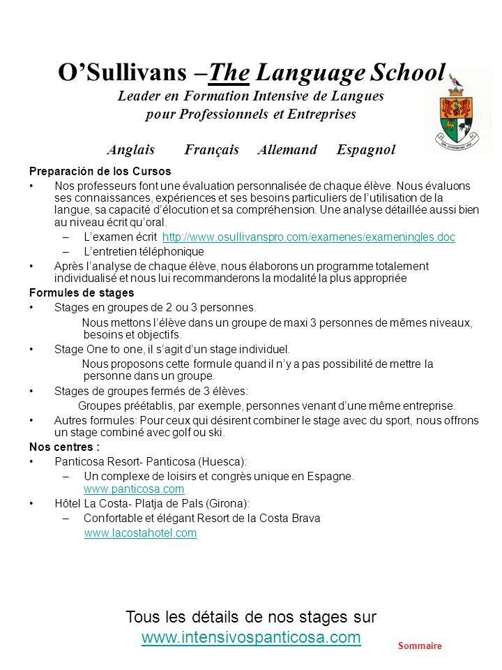 OSullivans –The Language School Leader en Formation Intensive de Langues pour Professionnels et Entreprises Anglais Français Allemand Espagnol Prepara