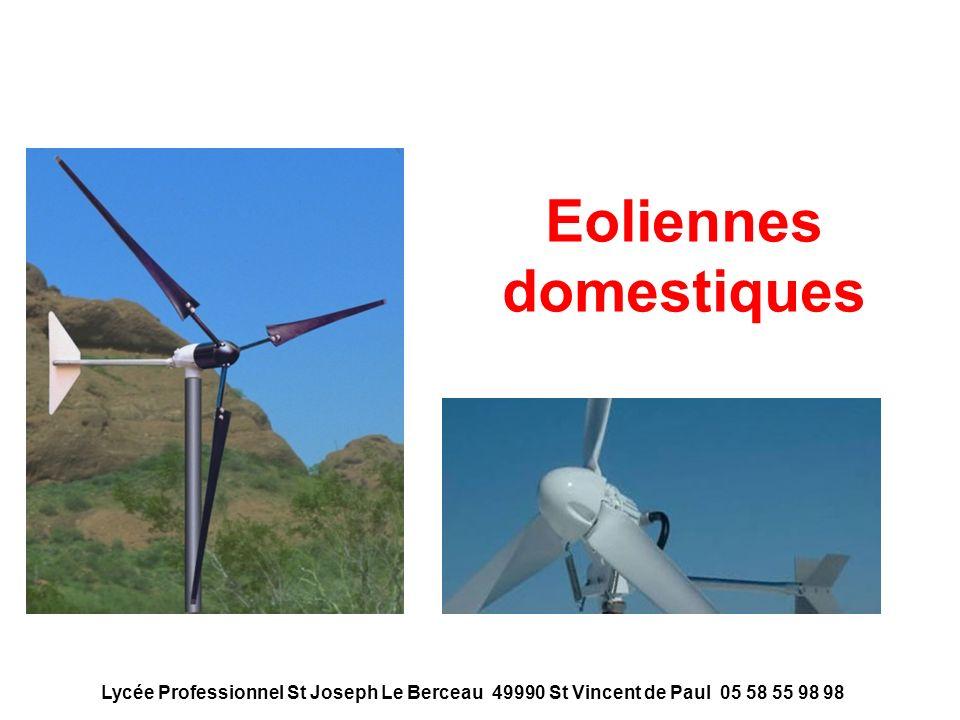 Eoliennes domestiques Lycée Professionnel St Joseph Le Berceau 49990 St Vincent de Paul 05 58 55 98 98