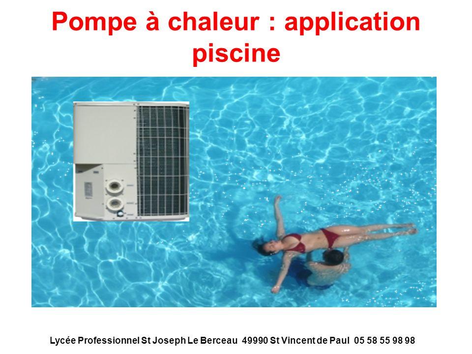 Pompe à chaleur : application piscine Lycée Professionnel St Joseph Le Berceau 49990 St Vincent de Paul 05 58 55 98 98