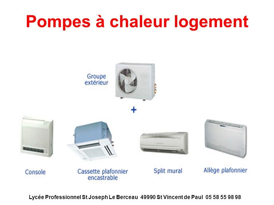 Pompes à chaleur logement Lycée Professionnel St Joseph Le Berceau 49990 St Vincent de Paul 05 58 55 98 98