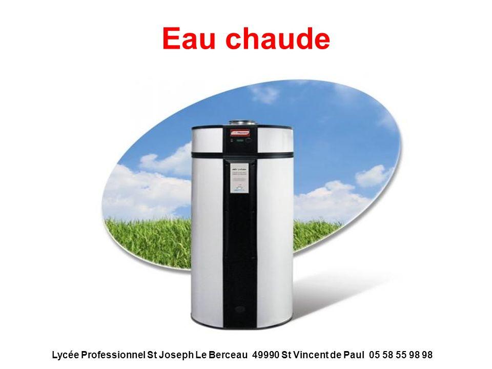 Eau chaude Lycée Professionnel St Joseph Le Berceau 49990 St Vincent de Paul 05 58 55 98 98