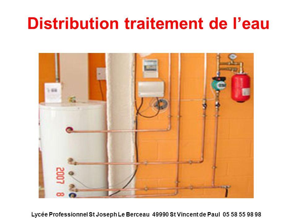 Distribution traitement de leau Lycée Professionnel St Joseph Le Berceau 49990 St Vincent de Paul 05 58 55 98 98