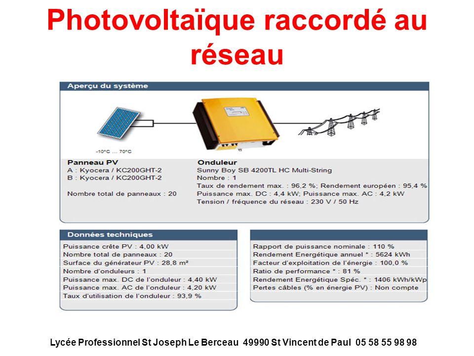 Photovoltaïque raccordé au réseau Lycée Professionnel St Joseph Le Berceau 49990 St Vincent de Paul 05 58 55 98 98