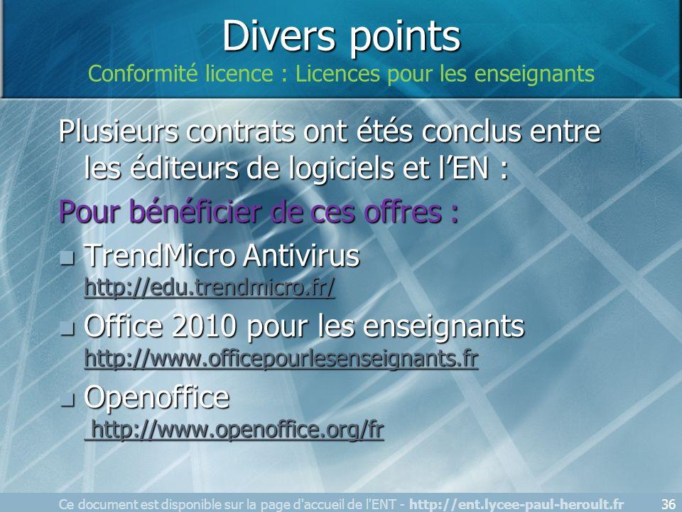 Plusieurs contrats ont étés conclus entre les éditeurs de logiciels et lEN : Pour bénéficier de ces offres : TrendMicro Antivirus http://edu.trendmicr