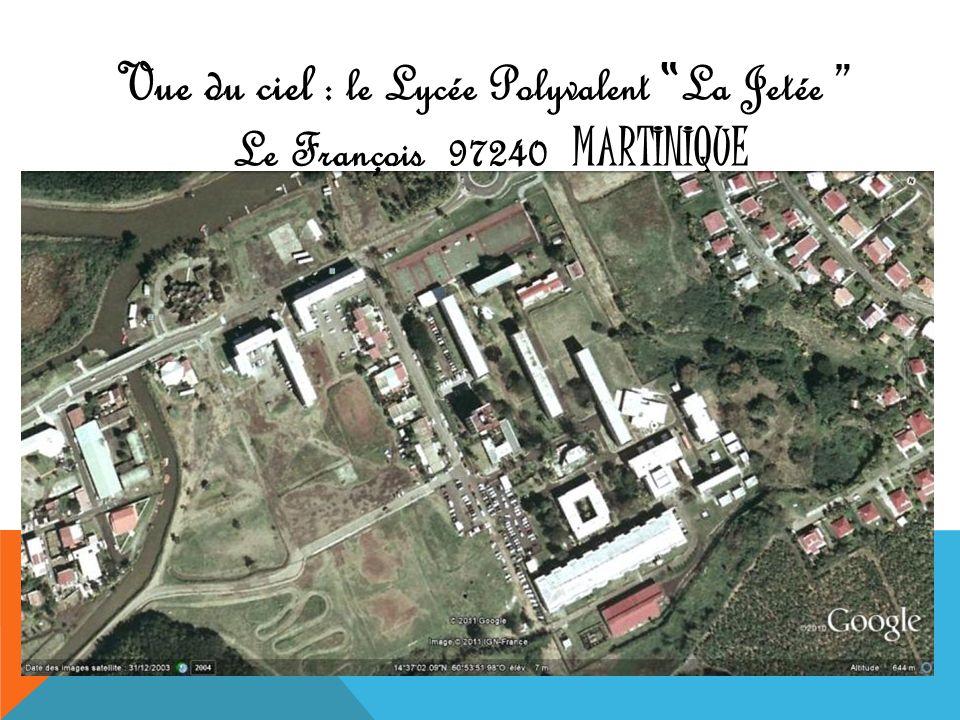 Vue du ciel : le Lycée Polyvalent La Jetée Le François 97240 MARTINIQUE