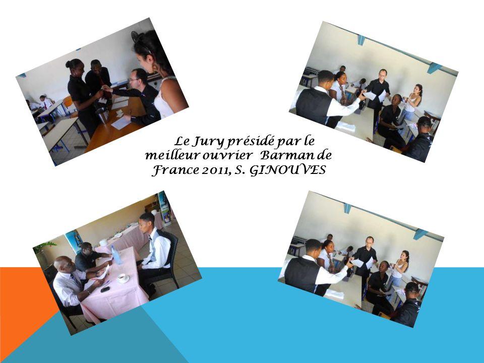 Le Jury présidé par le meilleur ouvrier Barman de France 2011, S. GINOUVES