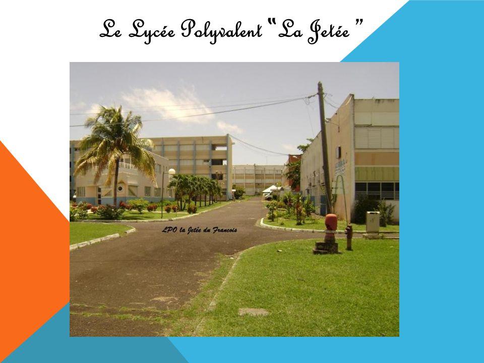 Le Lycée Polyvalent La Jetée