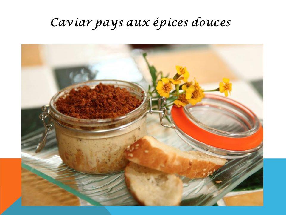 Caviar pays aux épices douces
