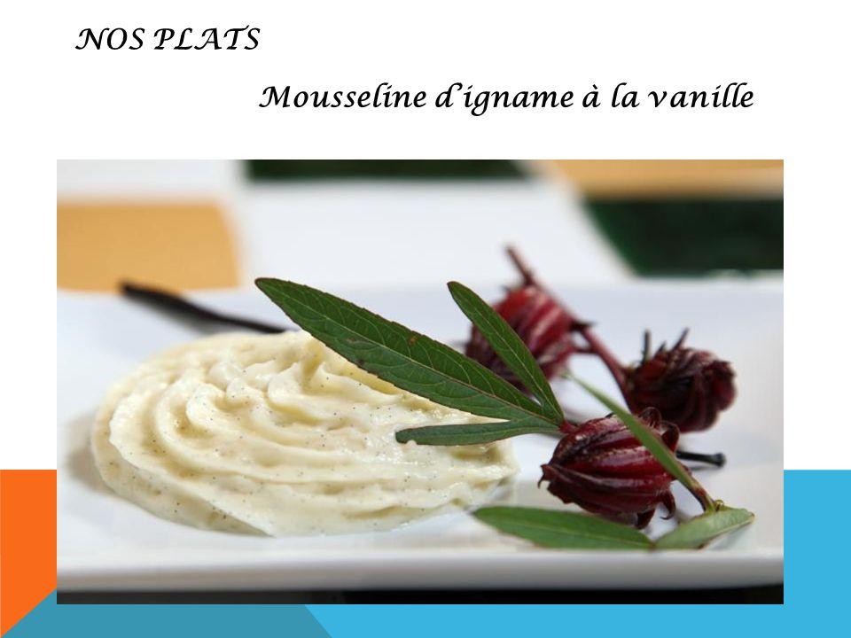Mousseline digname à la vanille NOS PLATS