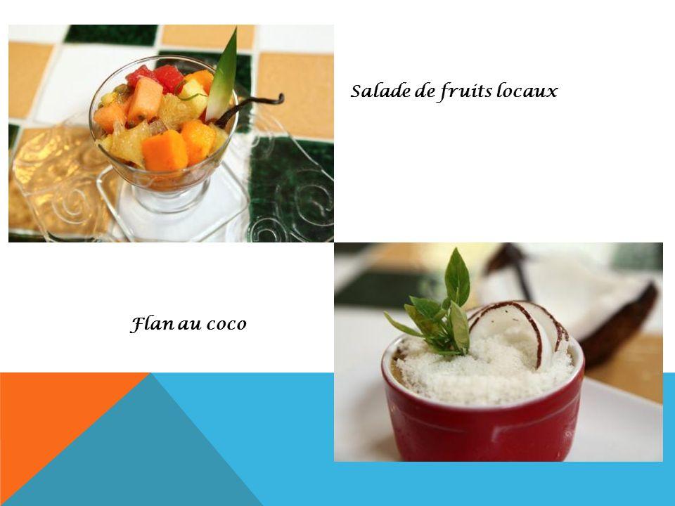 Salade de fruits locaux Flan au coco