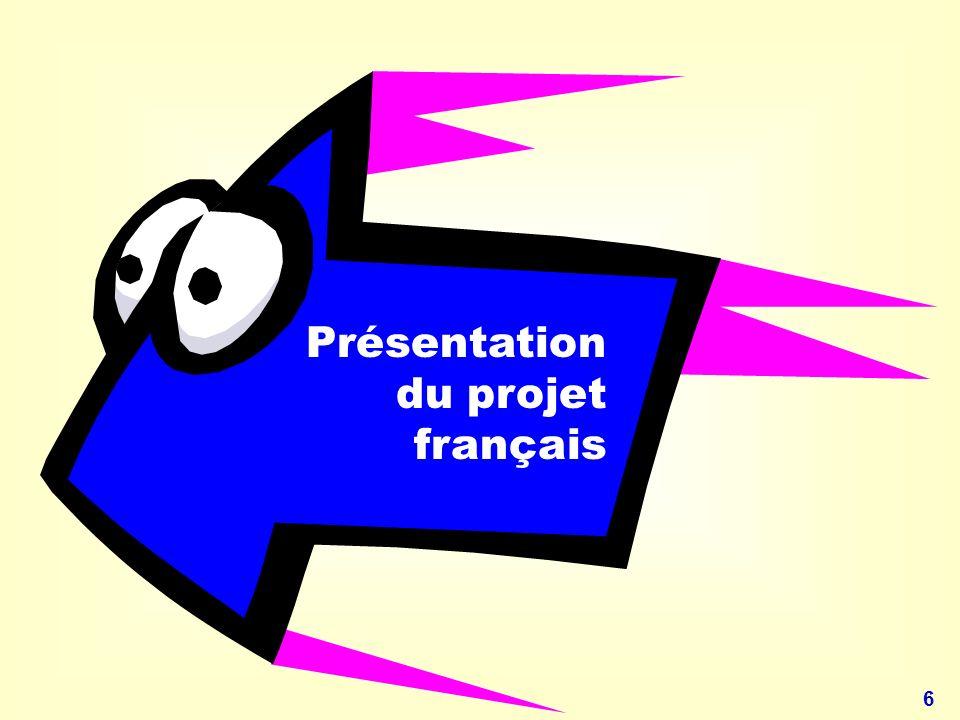 6 Présentation du projet français