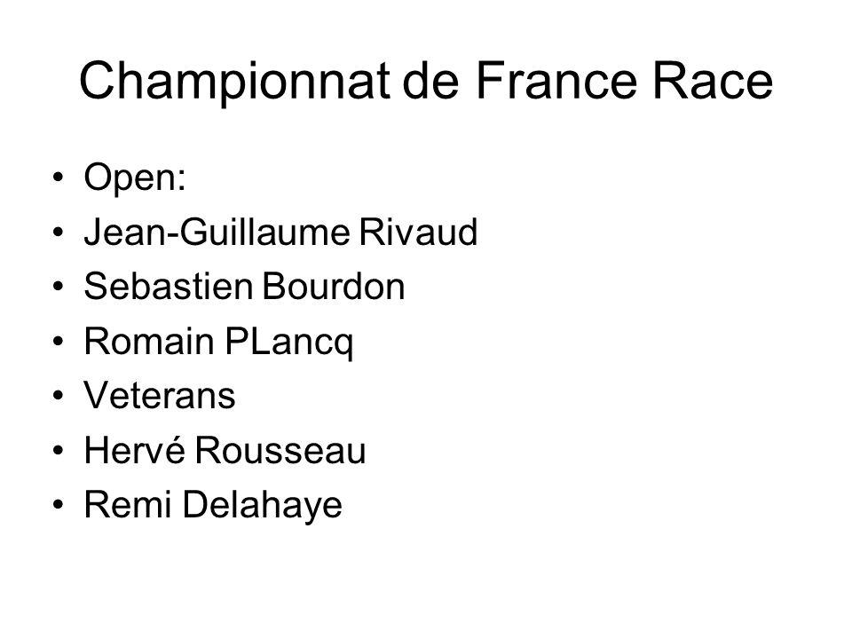 Championnat de France Race Open: Jean-Guillaume Rivaud Sebastien Bourdon Romain PLancq Veterans Hervé Rousseau Remi Delahaye