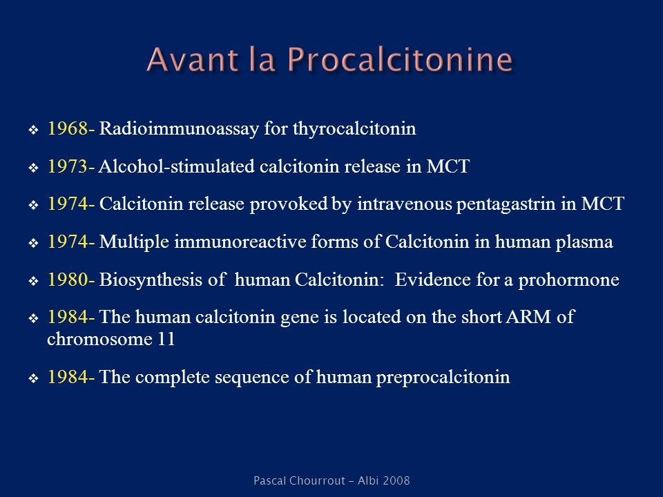 1968- Radioimmunoassay for thyrocalcitonin 1973- Alcohol-stimulated calcitonin release in MCT 1974- Calcitonin release provoked by intravenous pentaga