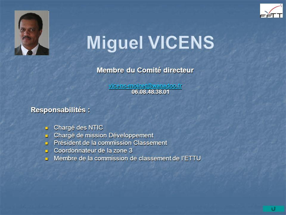 Membre du Comité directeur vicens-moinet@wanadoo.fr vicens-moinet@wanadoo.fr 06.08.48.38.01 vicens-moinet@wanadoo.fr Responsabilités : Chargé des NTIC
