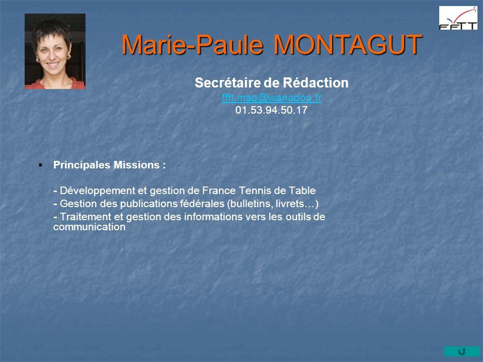 Principales Missions : - Développement et gestion de France Tennis de Table - Gestion des publications fédérales (bulletins, livrets…) - Traitement et