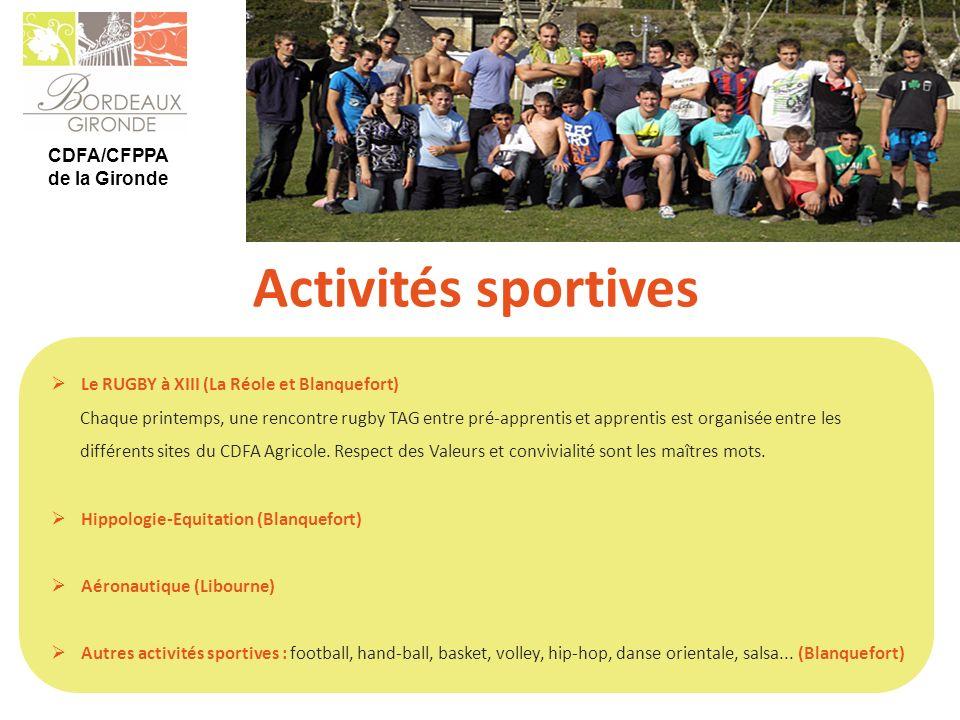 CDFA/CFPPA de la Gironde Activités sportives Le RUGBY à XIII (La Réole et Blanquefort) Chaque printemps, une rencontre rugby TAG entre pré-apprentis e