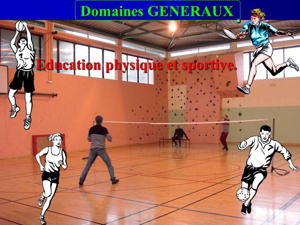 Domaines GENERAUX Domaines GENERAUX