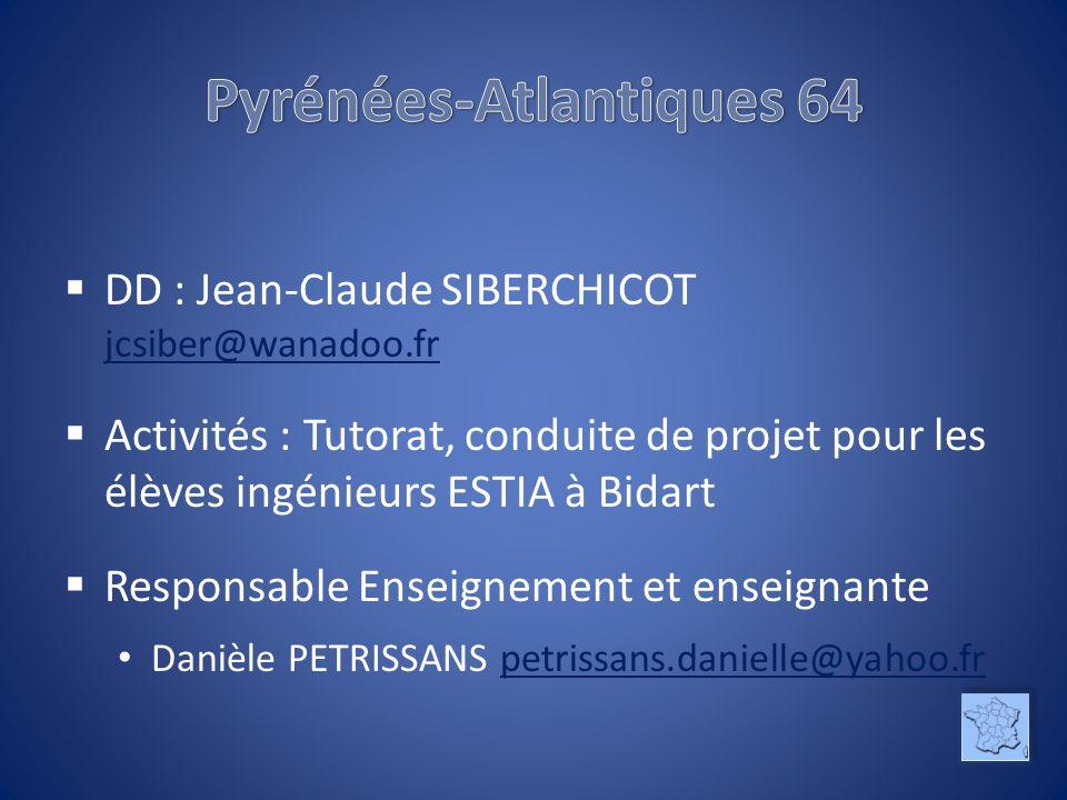DD : Jean-Claude SIBERCHICOT jcsiber@wanadoo.fr jcsiber@wanadoo.fr Activités : Tutorat, conduite de projet pour les élèves ingénieurs ESTIA à Bidart R