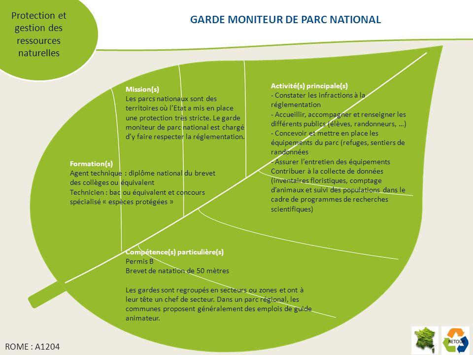 Protection et gestion des ressources naturelles Mission(s) Les parcs nationaux sont des territoires où lEtat a mis en place une protection très strict