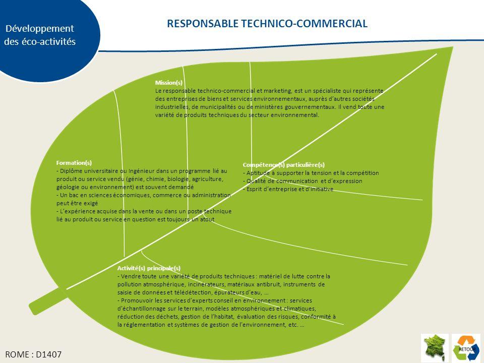 Mission(s) Le responsable technico-commercial et marketing, est un spécialiste qui représente des entreprises de biens et services environnementaux, a