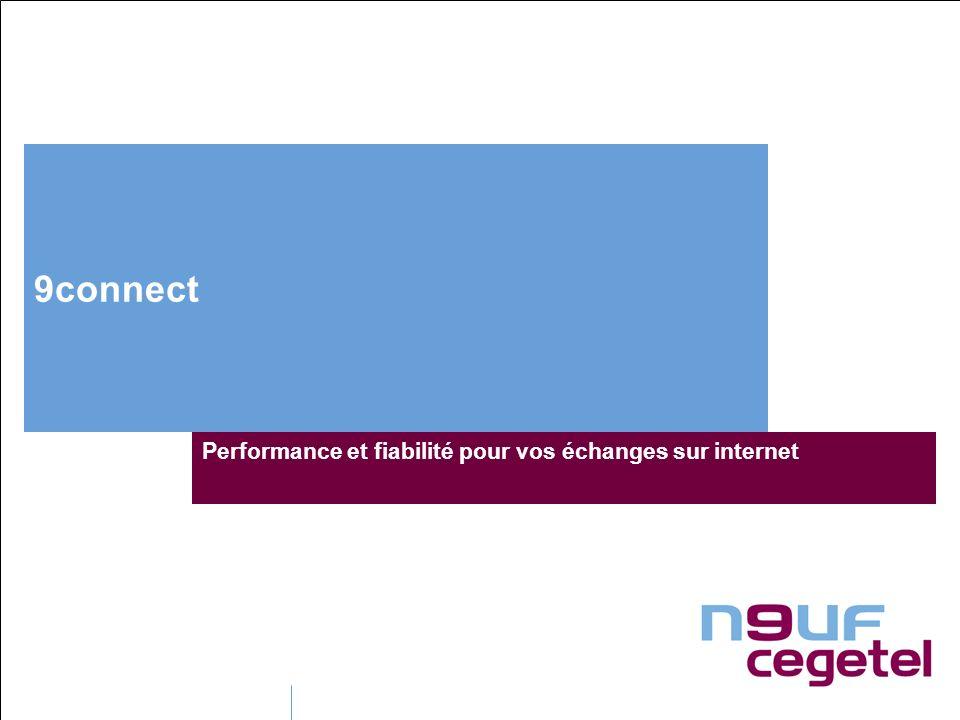 9connect Performance et fiabilité pour vos échanges sur internet