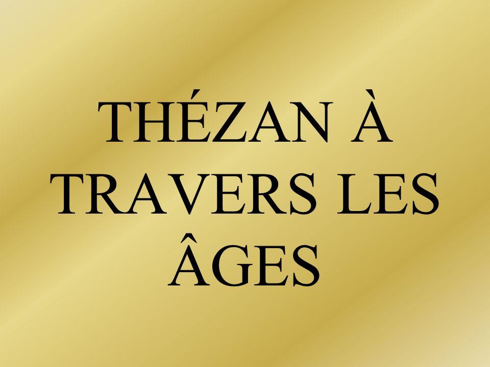 THÉZAN À TRAVERS LES ÂGES
