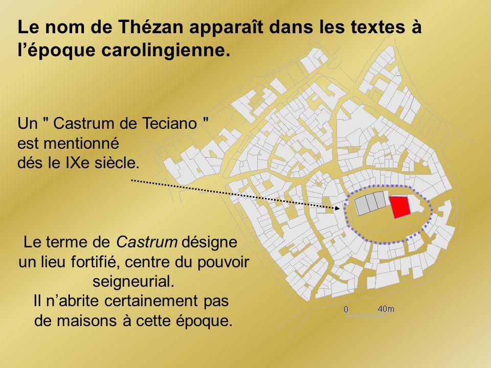 Un Castrum de Teciano est mentionné dés le IXe siècle.