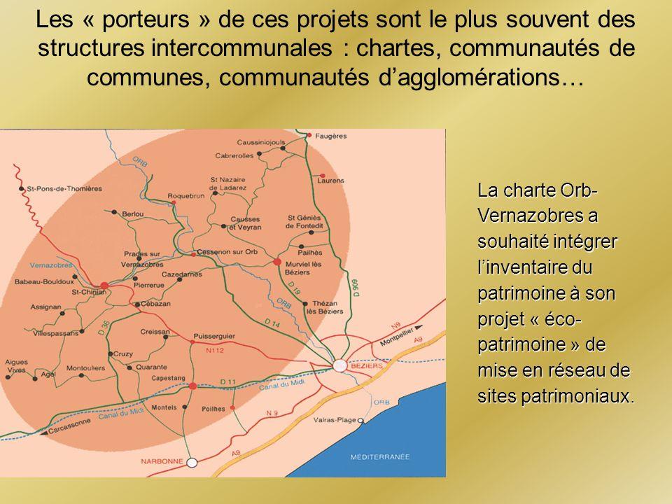 Les « porteurs » de ces projets sont le plus souvent des structures intercommunales : chartes, communautés de communes, communautés dagglomérations… L