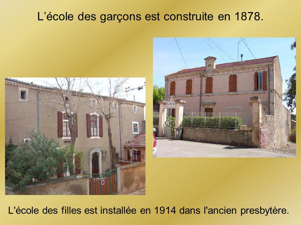 Lécole des garçons est construite en 1878. L'école des filles est installée en 1914 dans l'ancien presbytère.