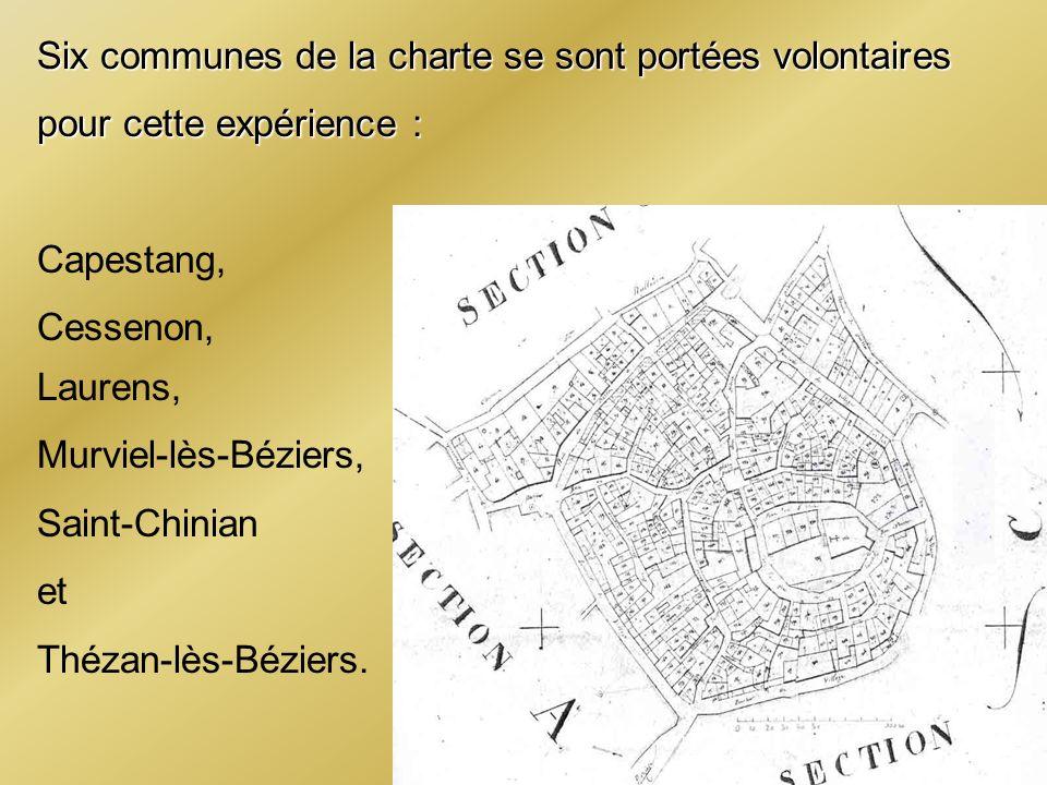 Six communes de la charte se sont portées volontaires pour cette expérience : Capestang, Cessenon, Laurens, Murviel-lès-Béziers, Saint-Chinian et Théz
