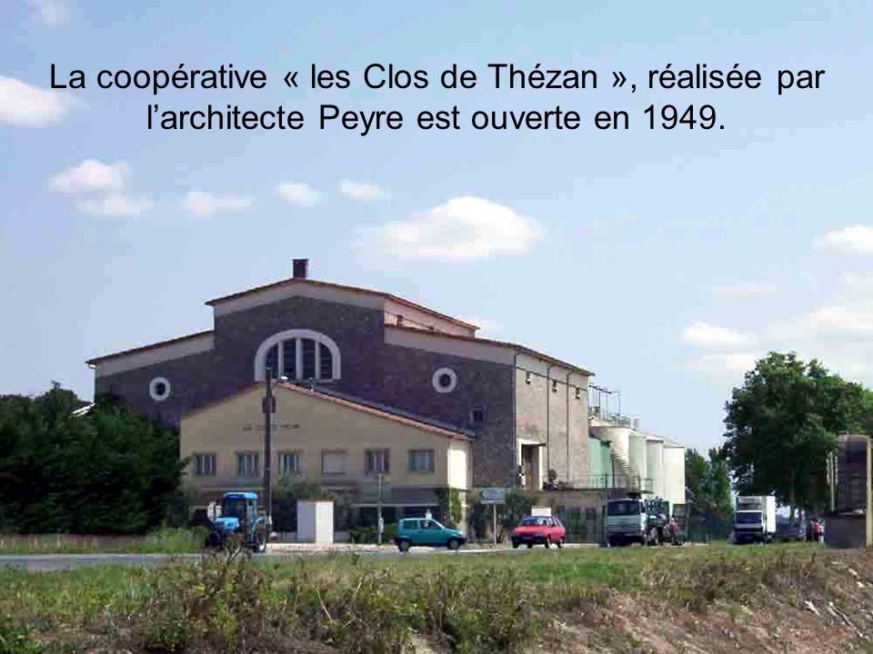 La coopérative « les Clos de Thézan », réalisée par larchitecte Peyre est ouverte en 1949.