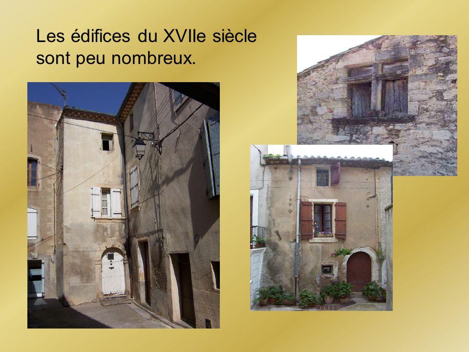 Les édifices du XVIIe siècle sont peu nombreux.