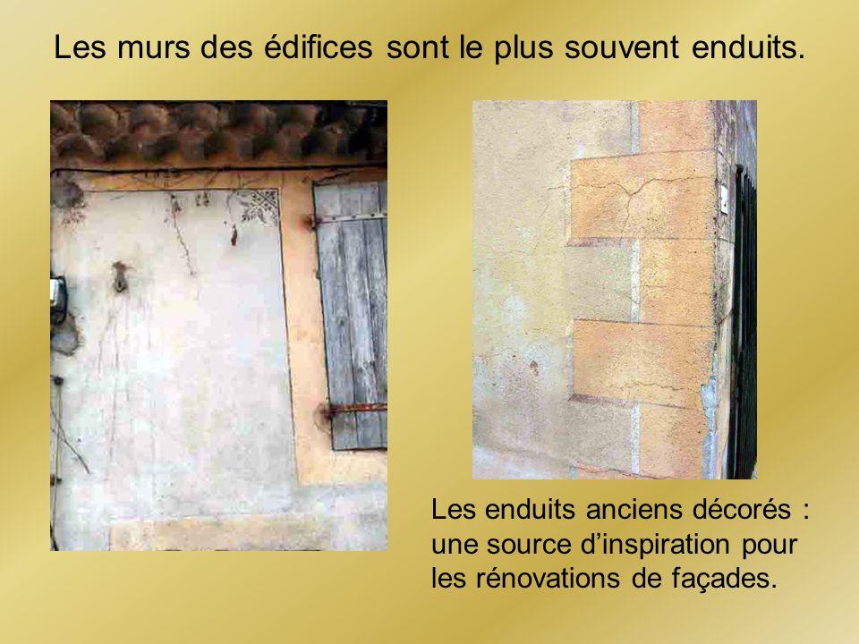Les murs des édifices sont le plus souvent enduits. Les enduits anciens décorés : une source dinspiration pour les rénovations de façades.