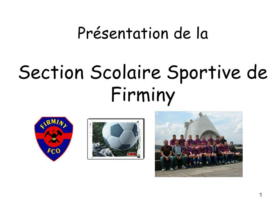 1 Présentation de la Section Scolaire Sportive de Firminy