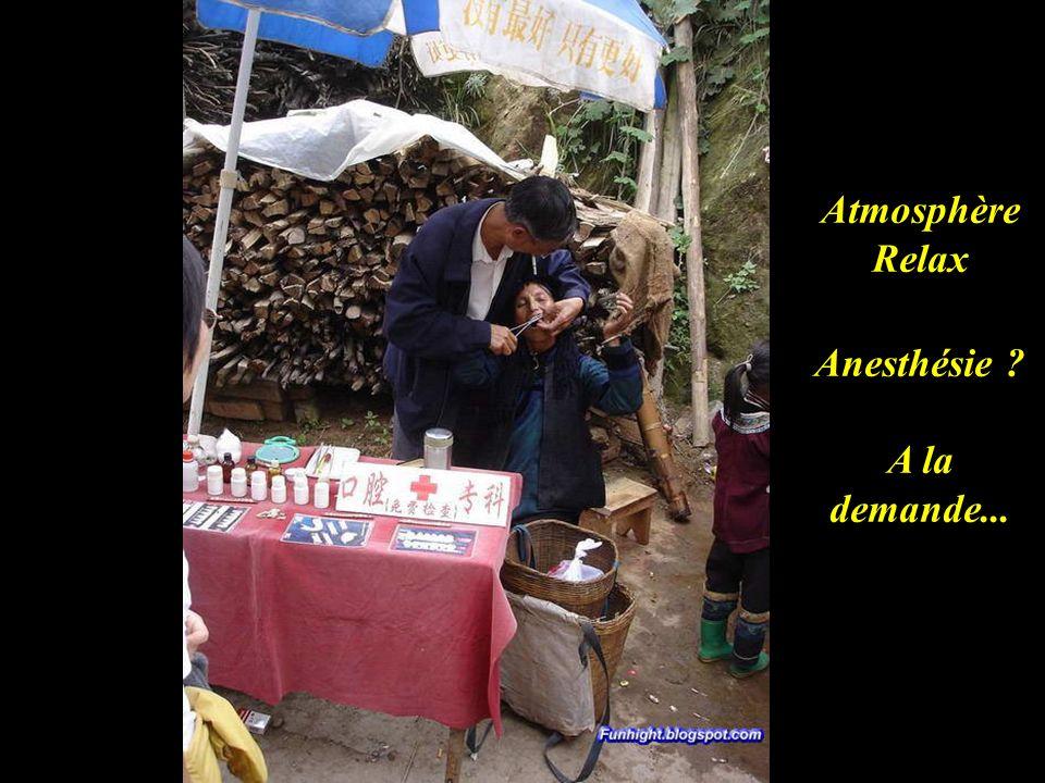 Atmosphère Relax Anesthésie ? A la demande...