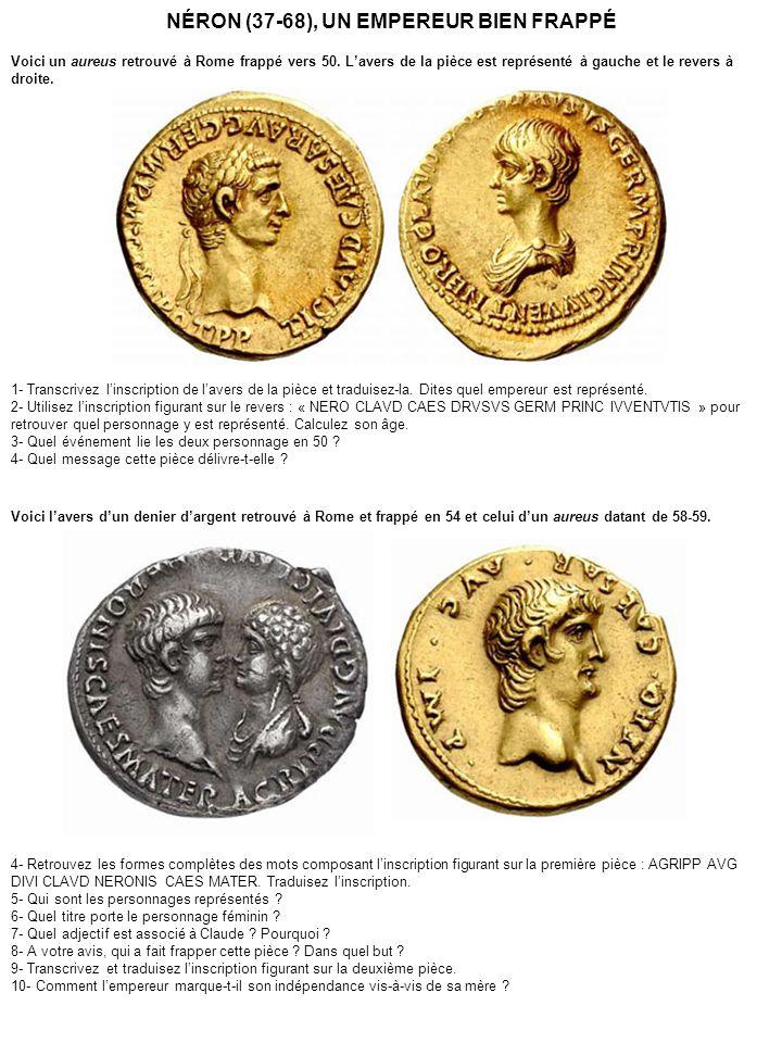 4- Agrippina augusta divi Claudii Neronis Caesis mater.