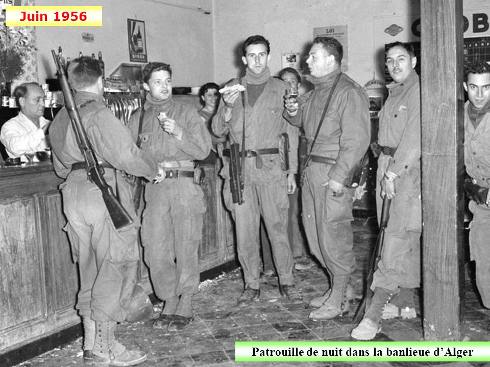 Juin 1956 Patrouille de nuit dans la banlieue dAlger