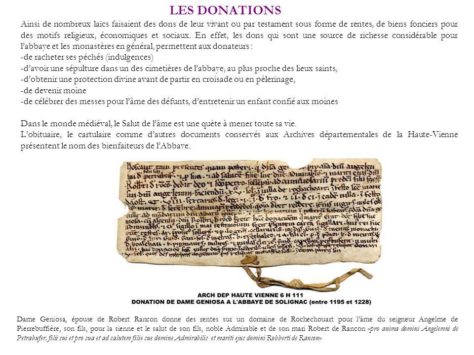 LES DONATIONS Dame Geniosa, épouse de Robert Rancon donne des rentes sur un domaine de Rochechouart pour lâme du seigneur Angelme de Pierrebuffière, s