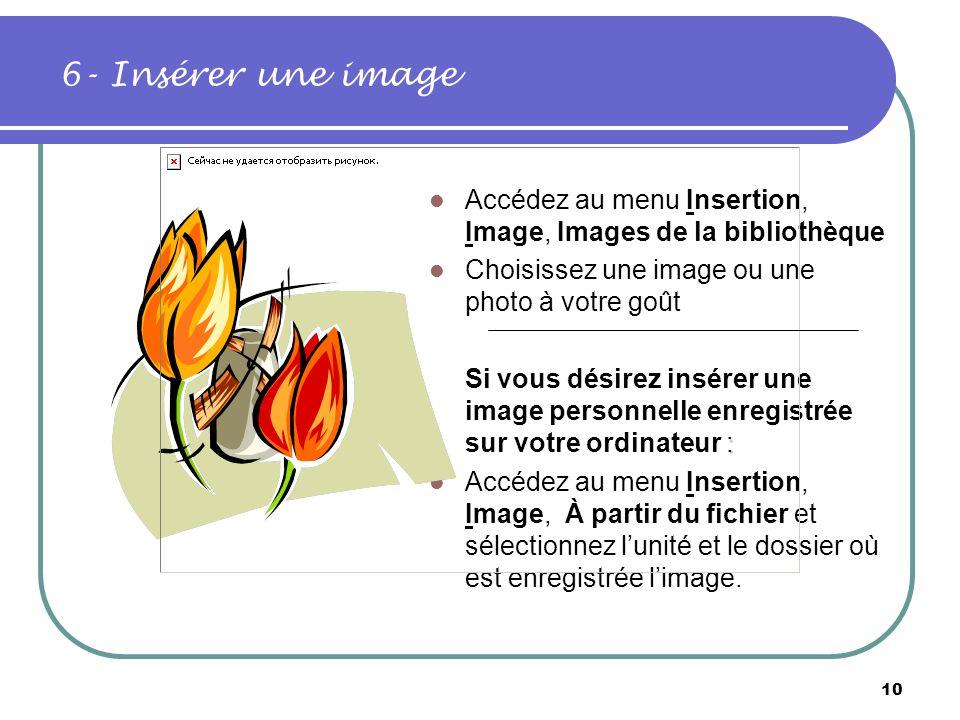 9 5 - Insérer une deuxième diapositive Accédez au menu Insertion, et choisissez loption Nouvelle diapositive Sélectionnez une mise en page représentan
