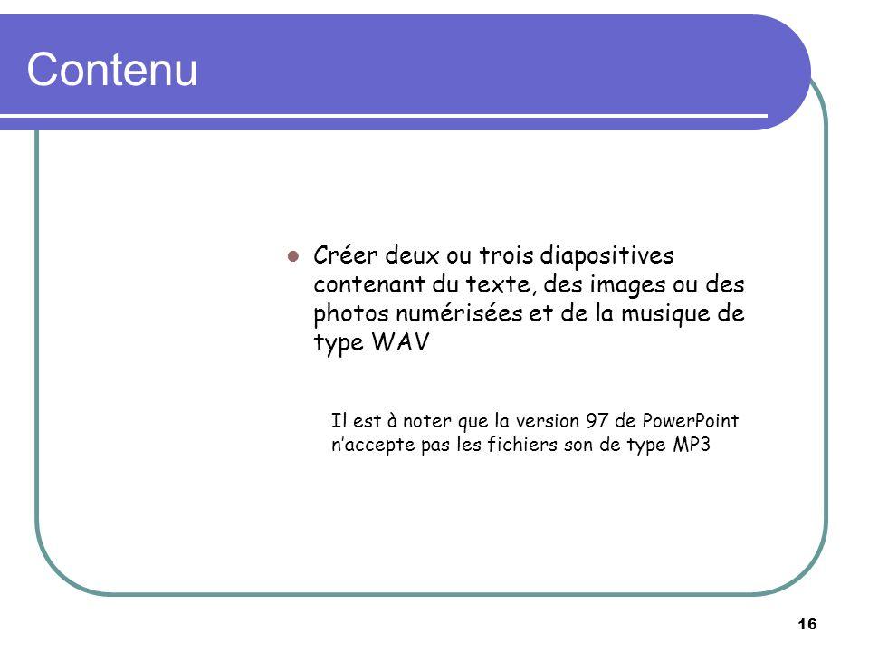 Créer un diaporama multimédia Le deuxième exercice permet la création dun courte présentation multimédia, incluant de la musique et des photos en arri