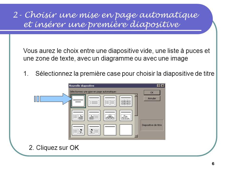 5 Nouveau Modèles de présentation Accédez au menu Fichier, Nouveau, cliquez sur longlet Modèles de présentation. Faites défiler les modèles et choisis