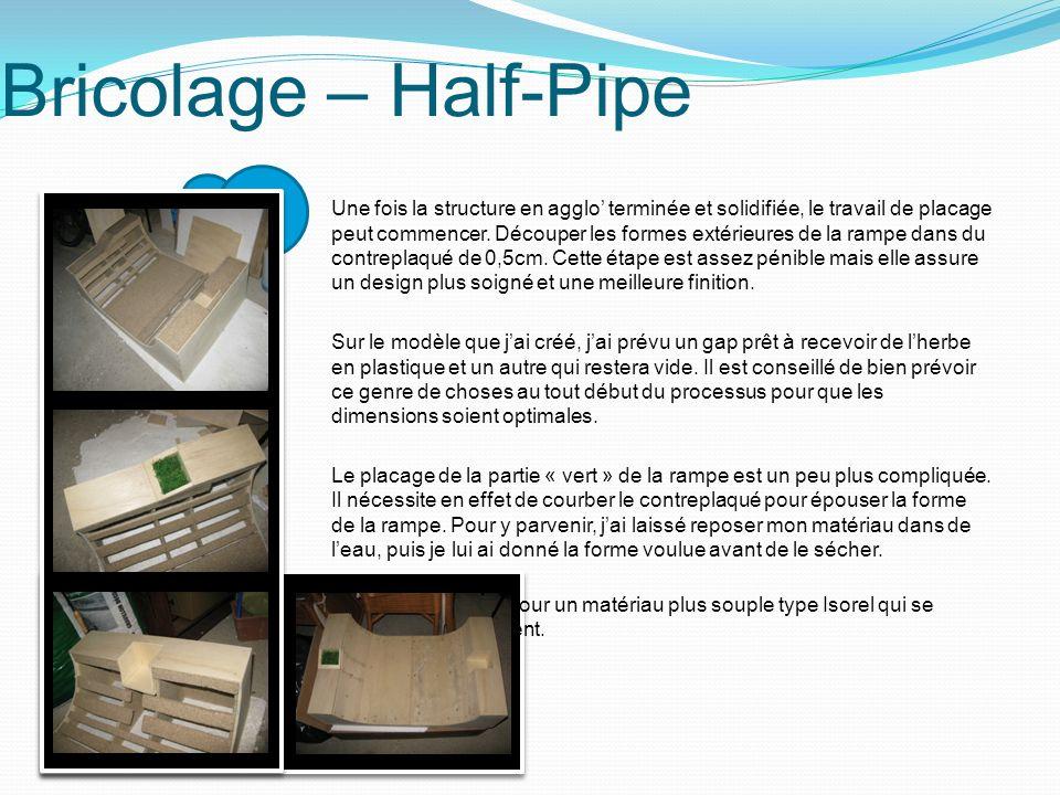 Bricolage – Half-Pipe Une fois la structure en agglo terminée et solidifiée, le travail de placage peut commencer. Découper les formes extérieures de