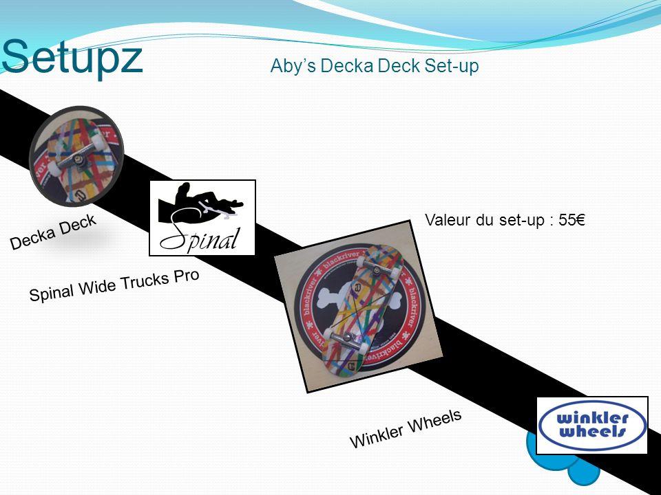 Setupz Abys Decka Deck Set-up Decka Deck Winkler Wheels Spinal Wide Trucks Pro Valeur du set-up : 55