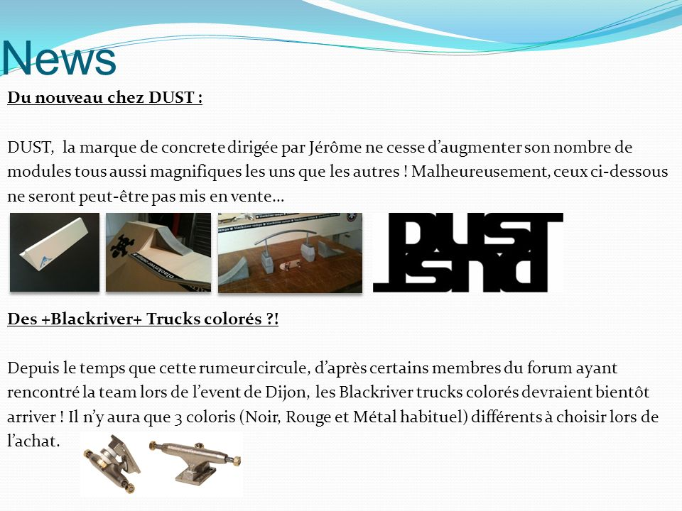 News Du nouveau chez DUST : DUST, la marque de concrete dirigée par Jérôme ne cesse daugmenter son nombre de modules tous aussi magnifiques les uns que les autres .