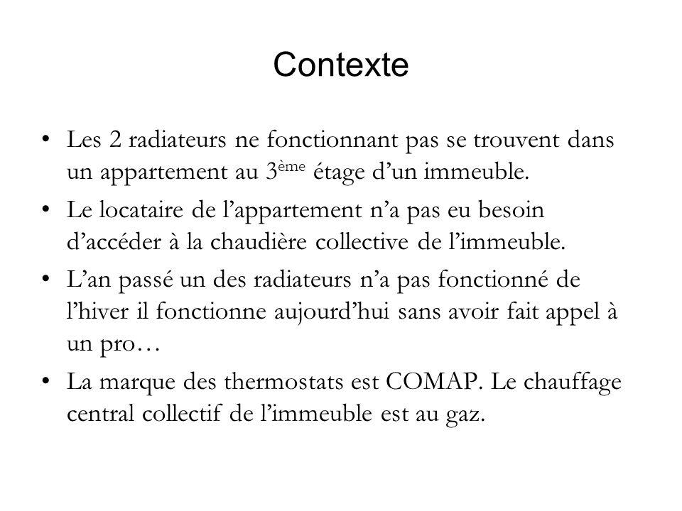Contexte Les 2 radiateurs ne fonctionnant pas se trouvent dans un appartement au 3 ème étage dun immeuble. Le locataire de lappartement na pas eu beso